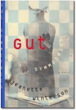 Gut Symmetries.: WINTERSON, Jeanette.