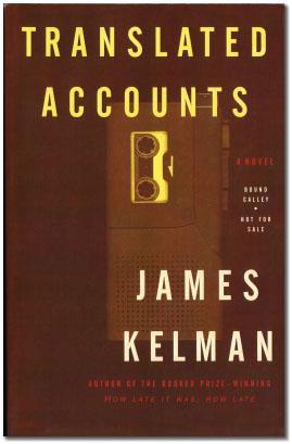 Translated Accounts.: KELMAN, James.