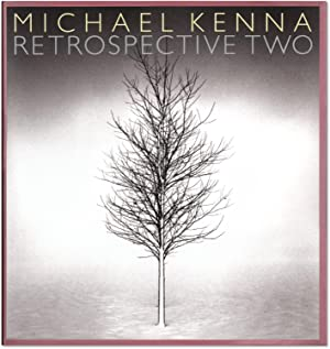 Michael Kenna: Retrospective Two.: KENNA, Michael.