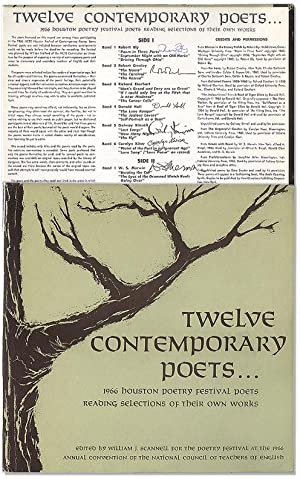 Twelve Contemporary Poets. 1966 Houston Poetry Festival: SCANNELL, William J.,