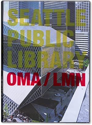 Seattle Public Library. OMA / LMN.: KOOLHAAS, Rem, and
