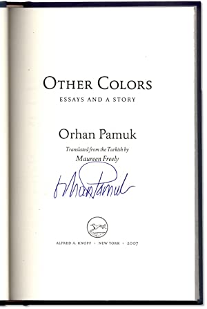 """orhan pamuk other colors essays and a story Other colors, orhan pamuk, translated by maureen freely, penguin  the story  of the father-and-son relationship revolves around that centerpiece  in his  essay """"my father"""" in his autobiographical book manzaradan."""