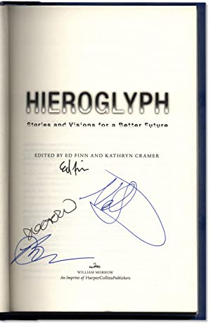 Hieroglyph: Stories and Visions for a Better: STEPHENSON, Neal, Preface