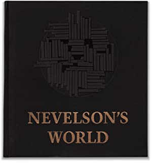 Louise Nevelson: Nevelson's World: NEVELSON, Louise and