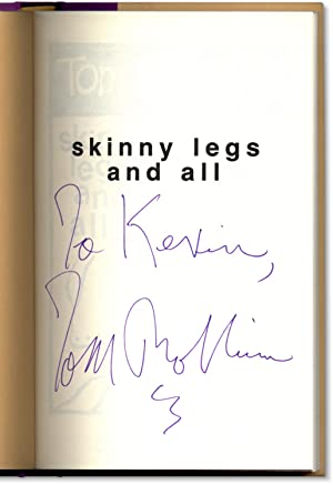 Skinny Legs and All.: ROBBINS, Tom.