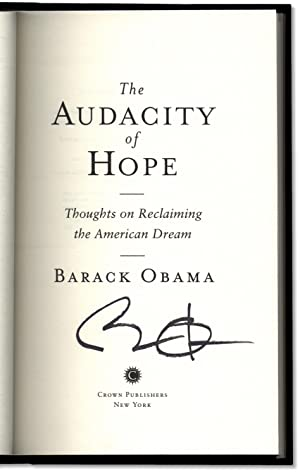 The Audacity of Hope: Thoughts On Reclaiming: OBAMA, Barack.