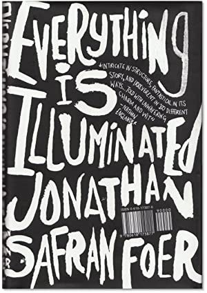 Everything Is Illuminated.: FOER, Jonathan Safran.