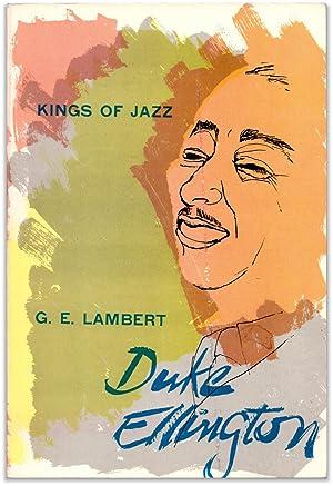 Kings of Jazz: Duke Ellington.: LAMBERT, G. E.