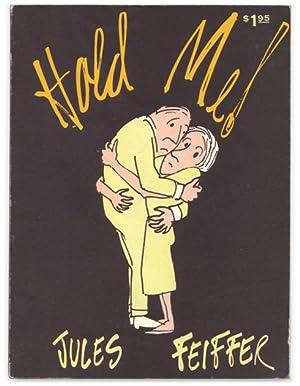 Hold Me!: FEIFFER, Jules