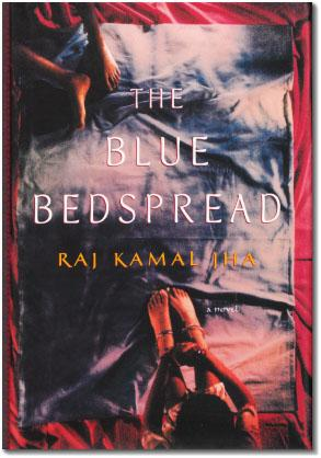The Blue Bedspread.: JHA, Raj Kamal.