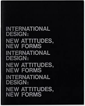 International Design: New Attitudes, New Forms.