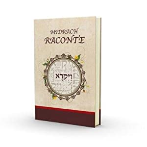 Le Midrach Raconte 3: Vayiqra (Lévitique) - Midrash