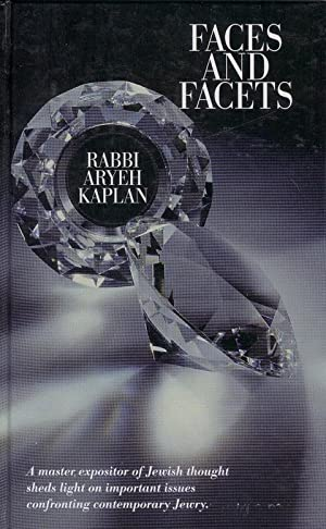 Faces and Facets : a Master Expositor: KAPLAN Aryeh