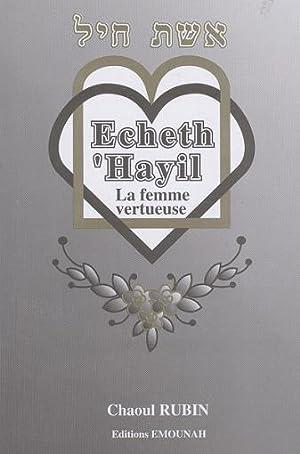 Echeth 'Hayil: La Femme Vertueuse.: RUBIN Chaoul