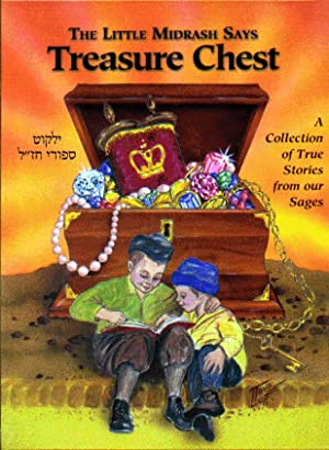 The Little Midrash Says : Treasure Chest - A Collection of True Stories from Our Sages.: WEISSMAN ...