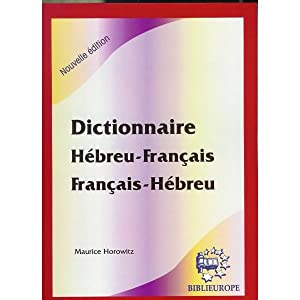 Dictionnaire phonétique français-hébreu et hébreu-français: ...
