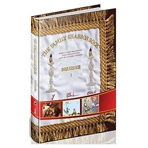 THE FAMILY SHABBOS BOOK: BEREISHIS 1: DOVID GOLDSCHMIDT, GADI