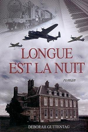 Longue est la Nuit.: GUTTENTAG, Deborah