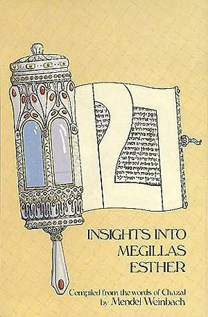 127 Insights into Megillas Esther: Weinbach, Mendel