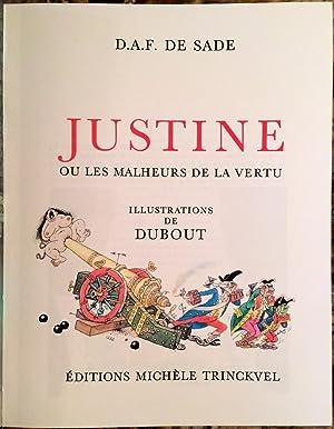 JUSTINE OU LES MALHEURS DE LA VERTU. ILLUSTRATIONS DE DUBOUT.: SADE. (DONATIEN ALPHONSE FRANCOIS, ...