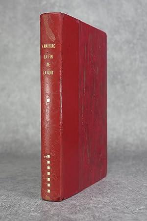 LA FIN DE LA NUIT. ROMAN.: MAURIAC FRANCOIS. (1885-1970).