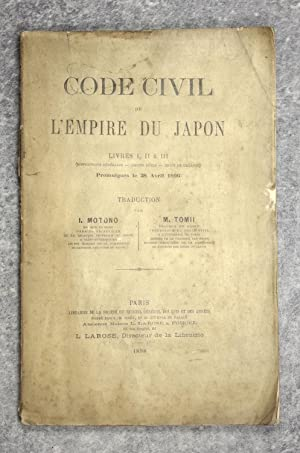 CODE CIVIL DE L EMPIRE DU JAPON, LIVRES I, II & III (DISPOSITIONS GENERALES   DROITS REELS   DROI...