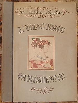 L?IMAGERIE PARISIENNE. (L?IMAGERIE DE LA RUE SAINT-JACQUES).: DUCHARTRE PIERRE-LOUIS ET