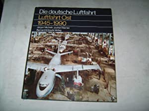 Luftfahrt Ost. 1945- 1990.: Michels, J�rgen u. Werner, Jochen