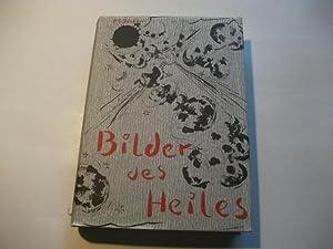 Bilder des Heiles.: B�cker, H.G.