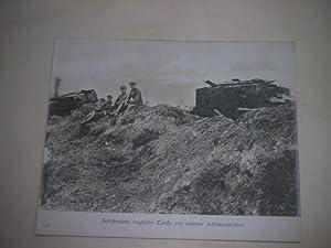 Zerschossene englische Tanks vor unseren Schützengräben.: Pressefoto/ Propagandafoto/...