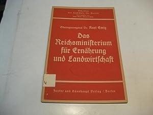 Das Reichsministerium für Reichsministerium für Ernähruing und Landwirtschaft.: Emig...
