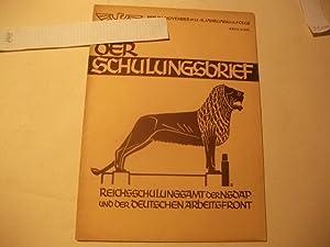 Der Schulungsbrief. Das zentrale Monatsblatt der NSDAP und DAF.: Der Reichsorganisationsleiter der ...