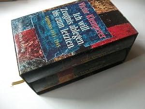 Ich will Zeugnis ablegen bis zum letzten. Tagebücher 1933-1941.: Klemperer, Victor