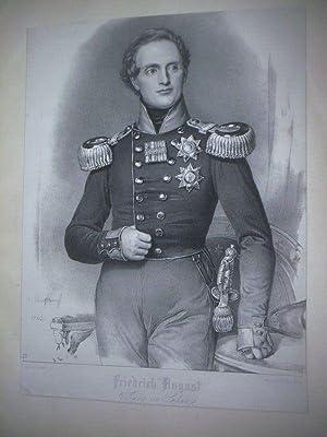Friedrich August. König von Sachsen.