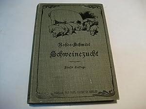 Rohde's Schweinezucht.: Schmidt, H. (Hg.)