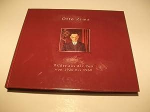Bilder aus der Zeit von 1920 bis 1960.: Zima, Otto