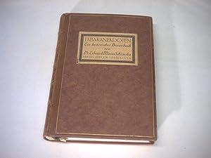 Tabakanekdoten. Ein historisches Braunbuch. Aus den verschiedensten Quellen im Laufe der Jahre ...