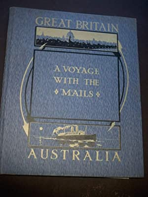 A voyage with the mails between Brisbane -London. Australia and Great Britain. A memento by an ...