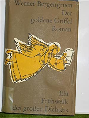 Der goldene Griffel: Bergengruen, Werner
