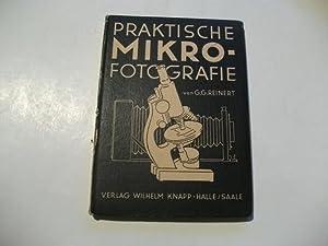 Praktische Mikrofotografie.: Reinert, G.G.