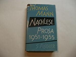 Nachlese. Prosa 1951-1955.: Mann, Thomas