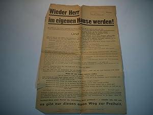 Wieder Herr im eigenen Hause werden!: Anschlagblatt, Flugschrift.