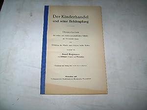 Der Kinderhandel und seine Bekämpfung.: Bugmann, Josef