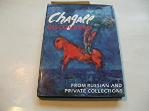 Chagall discovered. From Russian and private collections.: Antonova, Irina/Voznesensky, Andrei/...