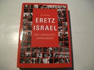 Eretz Israel. Das zwanzigste Jahrhundert.: Naor, Mordecai