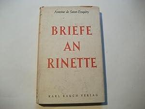 Briefe an Rinette.: Saint-Exupery, Antoine de