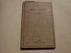Der alte Orient. Gemeinverständliche Darstellungen.: Vorderasiatische Gesellschaft (Hg.)