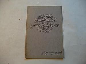 150 Jahre Tuchhandel der Firma U.M. Neundörffer & Held Würzburg.: Held, Bernhard