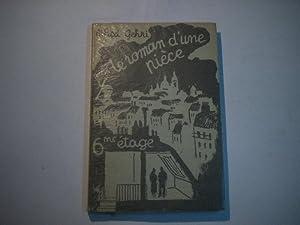 Le roman d'une piece. (6me étage): Gehri, Alfred