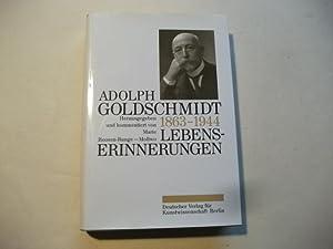 Adolph Goldschmidt. 1863-1944. Lebenserinnerungen.: Roosen-Runge-Mollwo, Marie (Hg.)